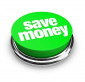 stock photo of money  - A green button with the words Save Money on it - JPG