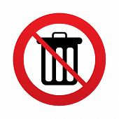 Don`t throw trash. Recycle bin sign icon.