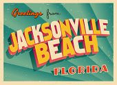 Vintage Touristic Greeting Card - Jacksonville Beach, Florida - Vector EPS10. Grunge effects can be