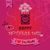 picture of i love you mom  - Happy Mother - JPG