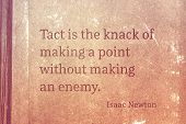 Tact Is The Knack Of Making A Point Without Making An Enemy - Famous English Physicist And Mathemati poster