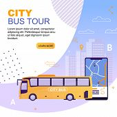 City Bus Tour Flat Cartoon Banner Vector Illustration. Vehicle With Route On Map Application. Mobile poster