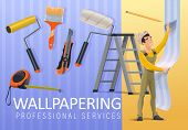 Home Renovation, Wallpaper Applying And Interior Wallpapering Service. Vector Repairman Apply Wallpa poster