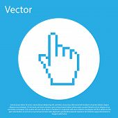 Blue Pixel Hand Cursor Icon Isolated On Blue Background. Pointer Hand Cursor. White Circle Button. V poster