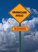 stock photo of lobbyist  - obamacare ahead warning conceptual directional post over blue sky - JPG