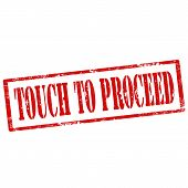 stock photo of proceed  - Grunge rubber stamp with text Touch To Proceed - JPG