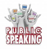 stock photo of public speaking  - Public Speaking 3d words and cheering crowd enjoying a speech from a popular guest panelist or expert at a conference - JPG