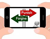 foto of punish  - Punish Forgive Signpost Displaying Punishment or Forgiveness - JPG