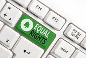 Conceptual Hand Writing Showing Equal Rights. Business Photo Showcasing Equality Before The Law When poster