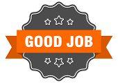 Good Job Isolated Seal. Good Job Orange Label. Good Job poster