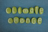 Climate Change, Inevitable And Urgent Global Challenge, Creative Text Composed With Green Colored St poster