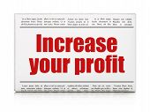 Business concept: newspaper headline Increase Your profit
