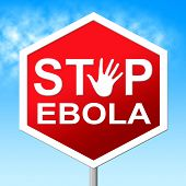 image of viral infection  - Stop Ebola Representing Warning Sign And Fever - JPG