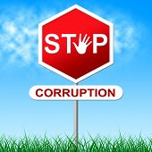 picture of corruption  - Corruption Stop Representing Warning Sign And Dishonesty - JPG