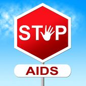 pic of hiv  - Aids Stop Indicating Acquired Immunodeficiency Syndrome And Hiv - JPG