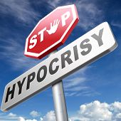 pic of piety  - stop hypocrisy having two faces pretending and faking hypocrite - JPG
