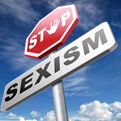 picture of stereotype  - stop sexism no gender discrimination and prejudice or stereotyping - JPG