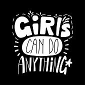 Hand Drawn Lettering Inspirational Quote Girls Can Do Anything. Isolated Objects On Black Background poster