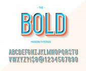 Bold Font Colorful 3d Style. Modern Typeface Trend Typography. Cool Alphabet For Party Poster, T Shi poster