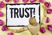 Handwriting Text Trust Motivational Call. Concept Meaning Belief In The Reliability Truth Ability Co poster