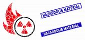 Mosaic Atomic Fire Pictogram And Rectangular Hazardous Material Seal Stamps. Flat Vector Atomic Fire poster