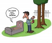 image of deceased  - A deceased person tells that he quit smoking in his grave - JPG