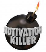 picture of aroused  - Motivation Killer 3d words on a round black bomb to illustrate discouragement and bad morale - JPG