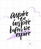 Aspire To Inspire Before We Expire. Inspirational Quote Poster On Abstract Pastel Violet Background  poster