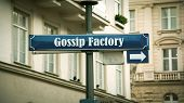 Street Sign The Direction Way To Gossip Factory poster