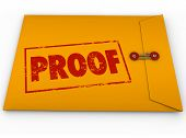 stock photo of confirmation  - Proof word stamped on a yellow envelope containing documents as evidence or testimony in a court case or other dispute - JPG