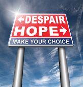 hope or despair hopeful hopeless lost losing faith or desperation 3D illustration poster