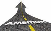 Ambition Big Dreams Hopes Aspirations Road Word 3d Illustration poster