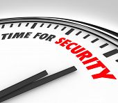 image of precaution  - Time for Security words clock precautions mitigate risk - JPG
