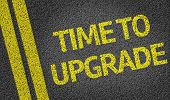 picture of evolve  - Time to Upgrade written on the road - JPG