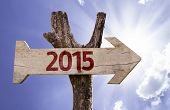 foto of reveillon  - 2015 wooden sign on a beautiful day - JPG