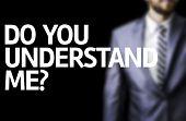 stock photo of understanding  - Do You Understand Me - JPG