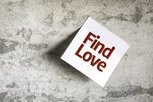 stock photo of soulmate  - Find Love on Paper Note on texture background - JPG
