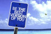 picture of persistence  - Be The Best Version Of You sign with a beach on background - JPG