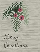 Merry Christmas And Happy New Year Greeting Card Design. Taxus Baccata Tree Branches With Red Berrie poster