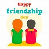 Happy Friendship Day Concept Background. Flat Illustration Of Happy Friendship Day Concept Backgroun poster