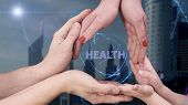 Mens, Womens And Childrens Hands Show A Hologram Health poster