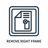 Remove Right Frame Icon Isolated On White Background. Remove Right Frame Icon Simple Sign. Remove Ri poster