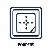 Borders Icon Isolated On White Background. Borders Icon Simple Sign. Borders Icon Trendy And Modern  poster