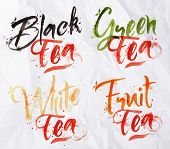 stock photo of black tea  - Drawn names of different kinds of tea - JPG