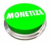 Monetize Button Make Money Revenue Stream 3d Illustration poster