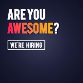 Vector Illustration Modern Are You Awesome We Re Hiring Recruitment Design Template poster