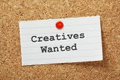 Creatives Wanted