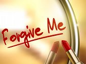 stock photo of forgiveness  - forgive me words written by red lipstick on glossy mirror - JPG