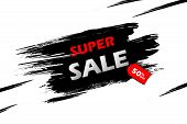 Super Sale With Red Tag On A Black Grunge Smear, Brush Strokes Isolated Over White Background. Black poster