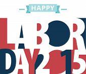 foto of labor  - Happy Labor day american - JPG